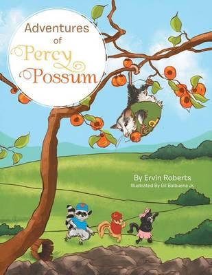 Adventures of Percy Possum (Paperback)
