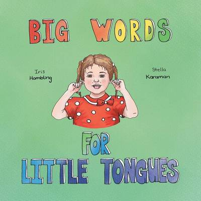 Big Words for Little Tongues (Paperback)