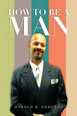 How to Be a Man (Paperback)