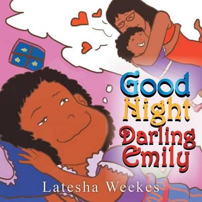 Good Night Darling Emily (Paperback)