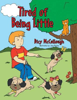 Tired of Being Little (Paperback)