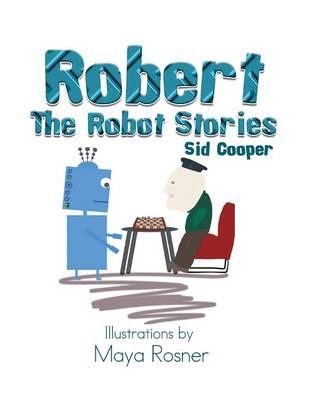 Robert the Robot Stories (Paperback)