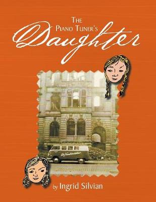 The Piano Tuner's Daughter: My Bestfriend (Paperback)