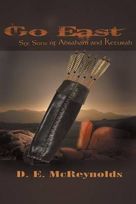 Go East: Six Sons of Abraham and Keturah (Paperback)
