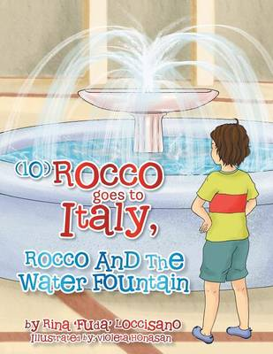 (10) Rocco Goes to Italy, Rocco and the Water Fountain (Paperback)