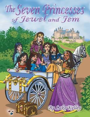The Seven Princesses of Jewel and Jem (Paperback)