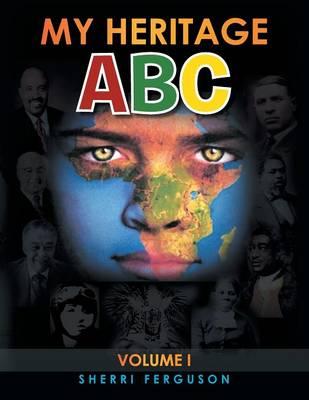 My Heritage ABC: Volume I (Paperback)