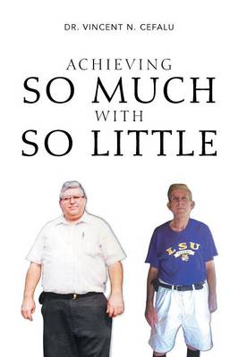 Achieving So Much with So Little (Paperback)