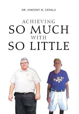 Achieving So Much with So Little (Hardback)