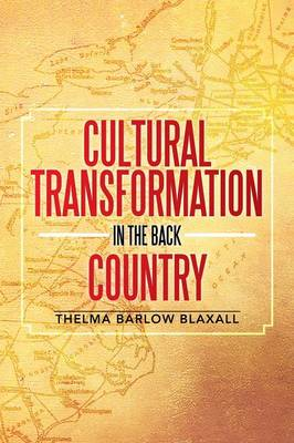 Cultural Transformation in the Back Country (Paperback)