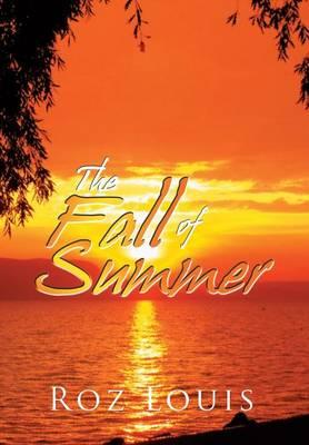 The Fall of Summer (Hardback)