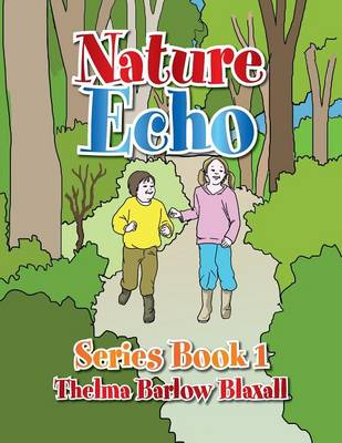Nature Echo Series Book 1 (Paperback)