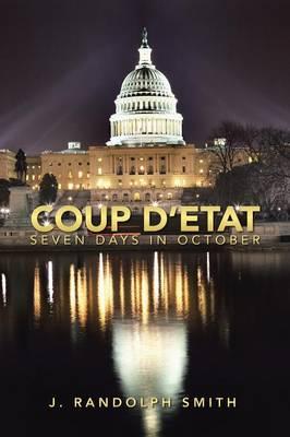 Coup D'Etat: Seven Days in October (Paperback)