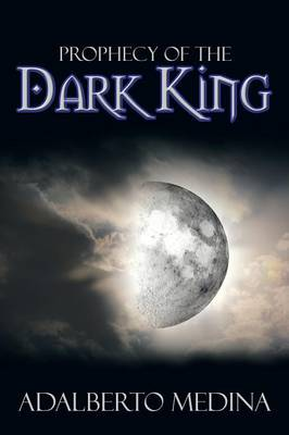 Prophecy of the Dark King (Paperback)