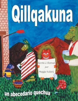 Qillqakuna: Un Abecedario Quechua (Paperback)