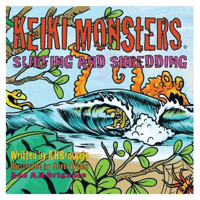 Keiki Monsters Surfing and Shredding! (Paperback)