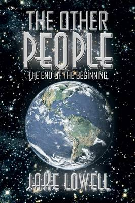 The Other People: The End of the Beginning (Paperback)