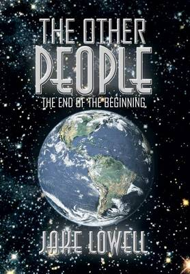 The Other People: The End of the Beginning (Hardback)