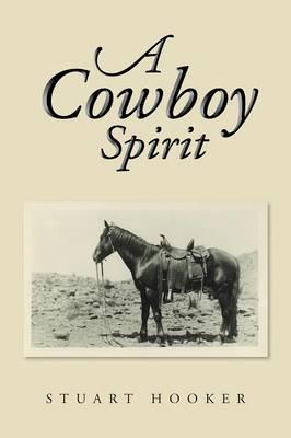 A Cowboy Spirit (Paperback)