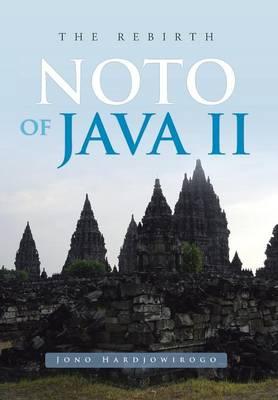 Noto of Java II: The Rebirth (Hardback)