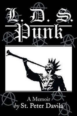 L. D. S. Punk: A Memoir (Paperback)