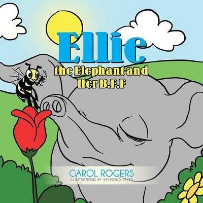 Ellie the Elephant and Her B.F.F. (Paperback)