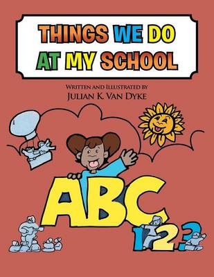 Things We Do at My School (Paperback)
