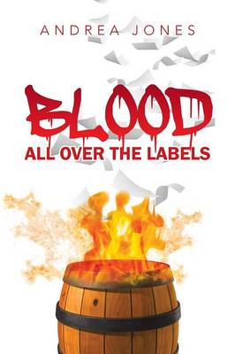Blood All Over the Labels (Paperback)