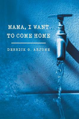 Mama, I Want to Come Home (Paperback)