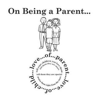 On Being a Parent... (Paperback)