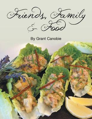 Friends, Family & Food (Paperback)