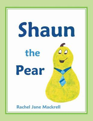 Shaun the Pear (Paperback)