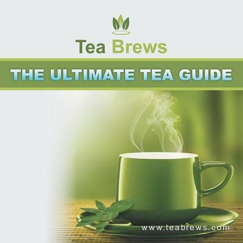 The Ultimate Tea Guide (Paperback)