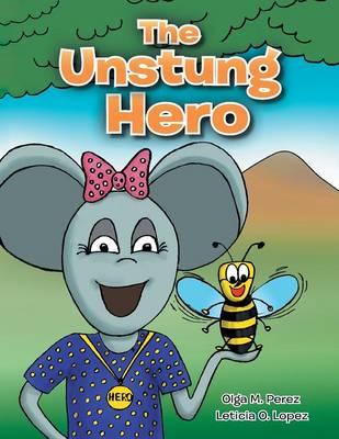 The Unstung Hero (Paperback)