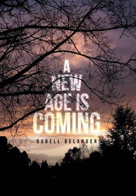A New Age Is Coming (Hardback)