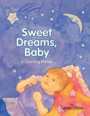 Sweet Dreams, Baby: A Counting Primer (Paperback)
