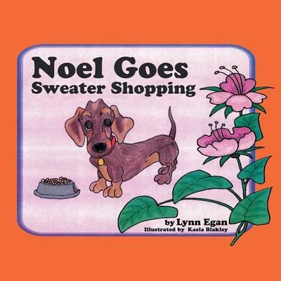 Noel Goes Sweater Shopping (Paperback)