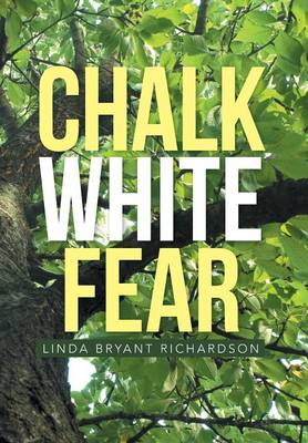 Chalk White Fear (Hardback)