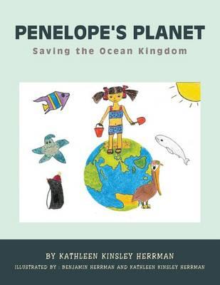Penelope's Planet: Saving the Ocean Kingdom (Paperback)
