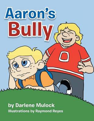 Aaron's Bully (Paperback)