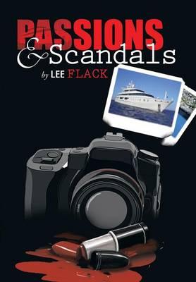 Passions & Scandals (Hardback)