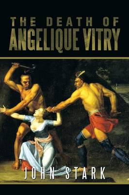 The Death of Angelique Vitry (Paperback)