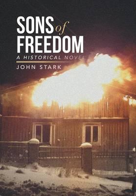 Sons of Freedom: A Historical Novel (Hardback)