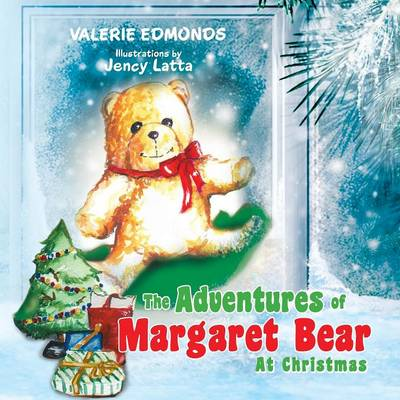 The Adventures of Margaret Bear: At Christmas (Paperback)