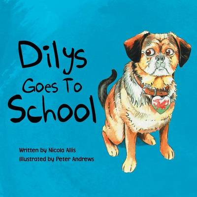 Dilys Goes to School (Paperback)