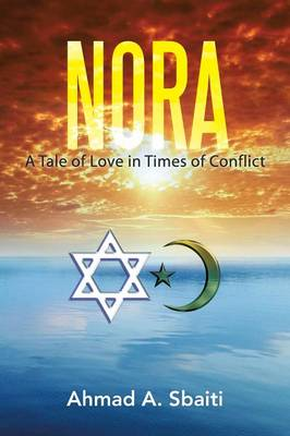 Nora: A Tale of Love in Times of Conflict (Paperback)