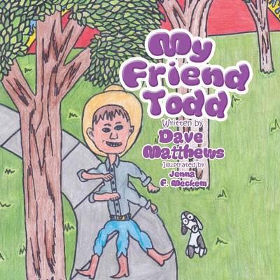 My Friend Todd (Paperback)