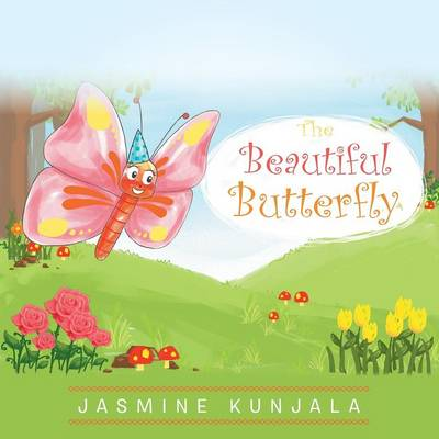 The Beautiful Butterfly (Paperback)
