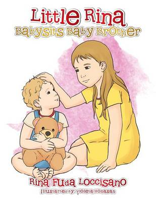 Little Rina Babysits Baby Brother (Paperback)