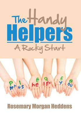 The Handy Helpers: A Rocky Start (Hardback)
